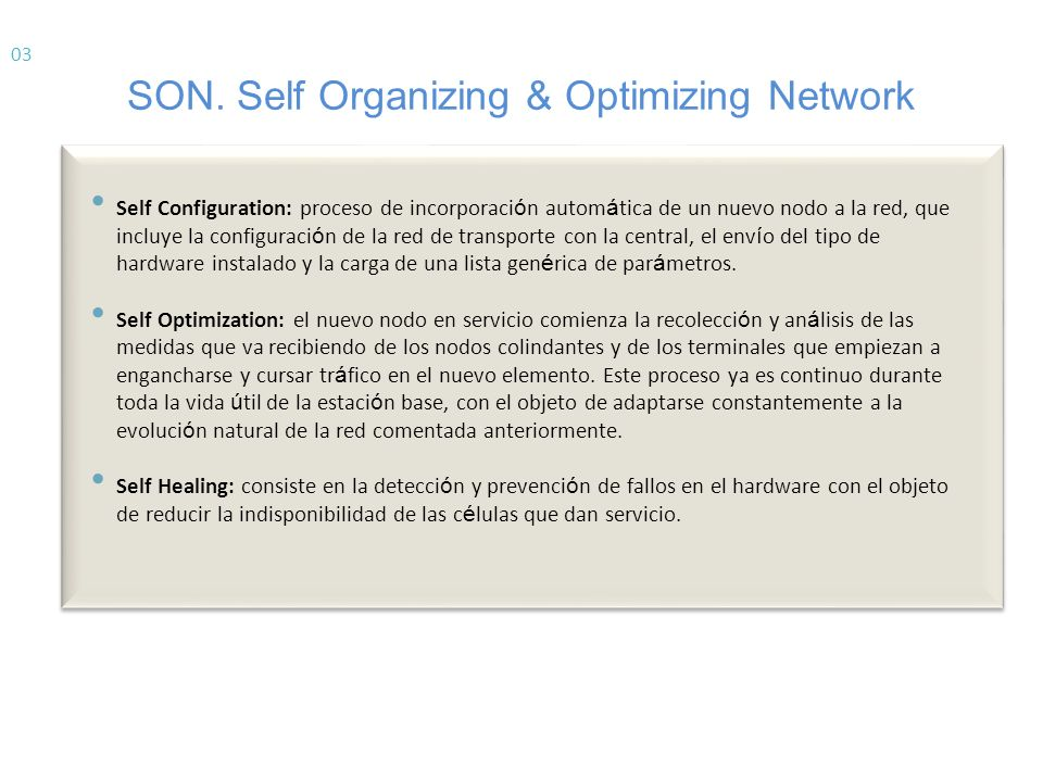 SON. Self Organizing & Optimizing Network