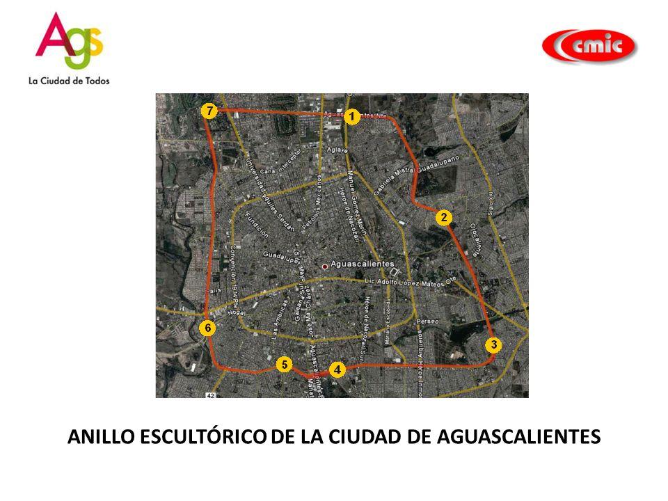 ANILLO ESCULTÓRICO DE LA CIUDAD DE AGUASCALIENTES