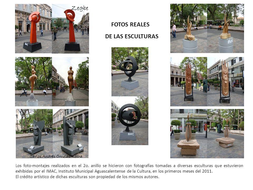 Zegbe FOTOS REALES DE LAS ESCULTURAS