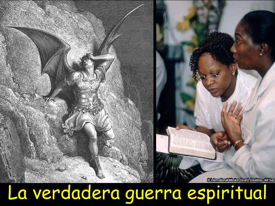 La verdadera guerra espiritual