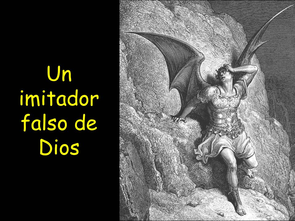 Un imitador falso de Dios
