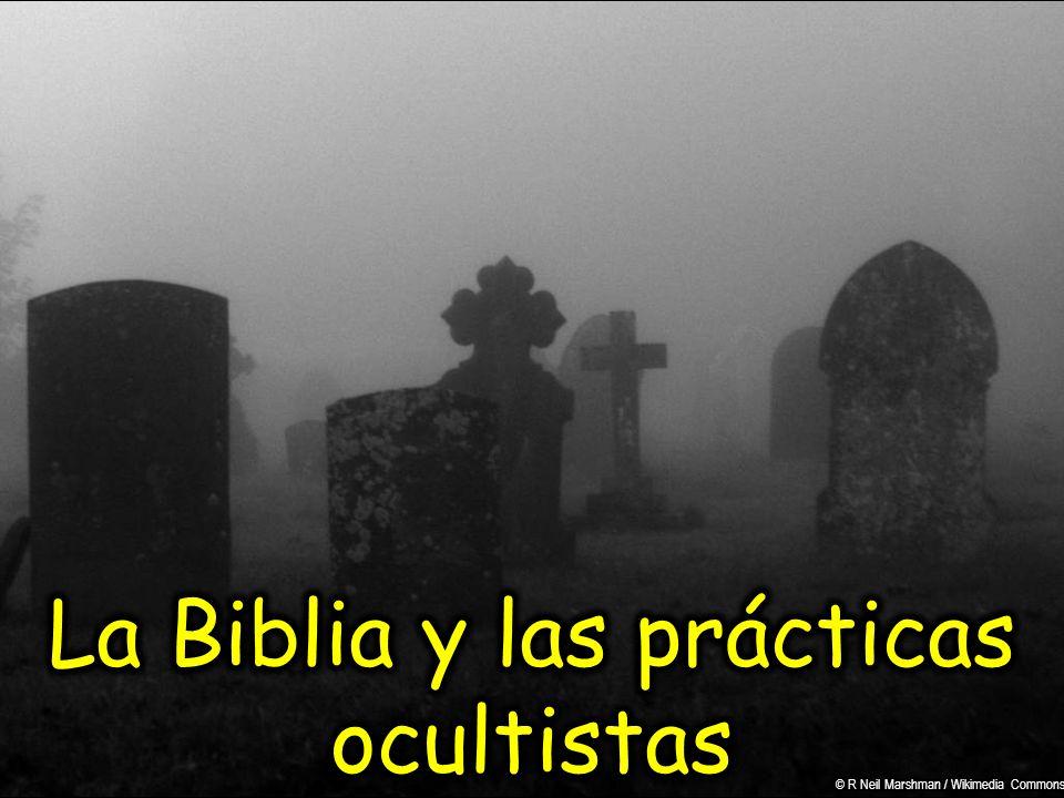 La Biblia y las prácticas ocultistas