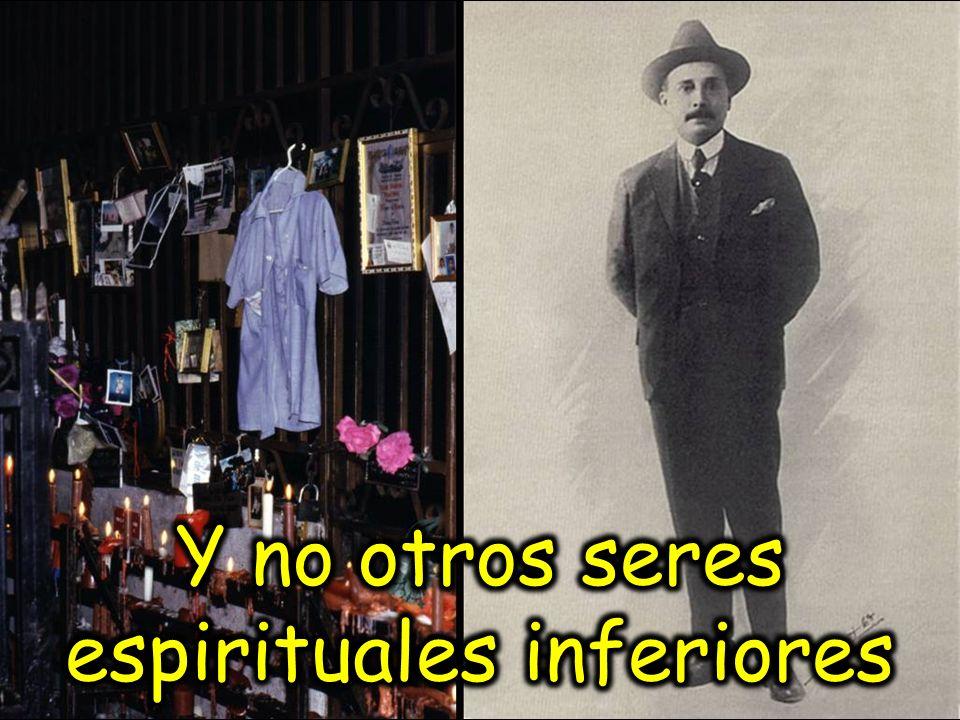 Y no otros seres espirituales inferiores