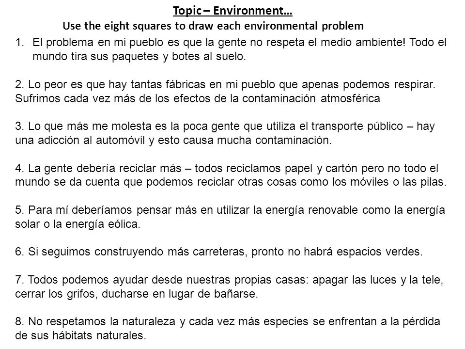 Topic – Environment… Use the eight squares to draw each environmental problem.