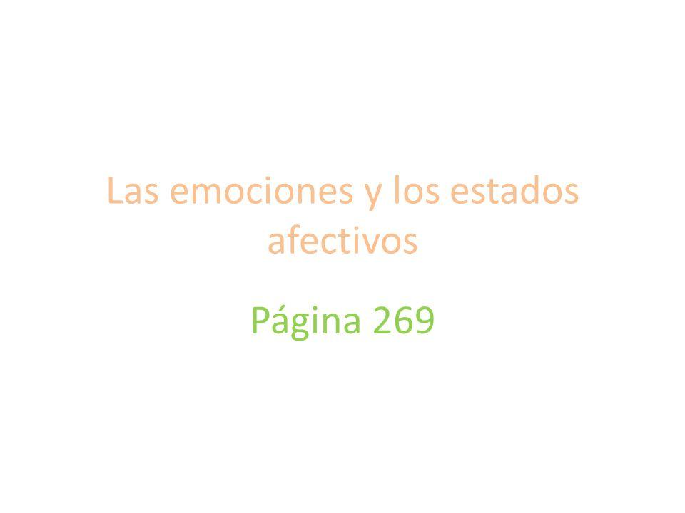 Las emociones y los estados afectivos