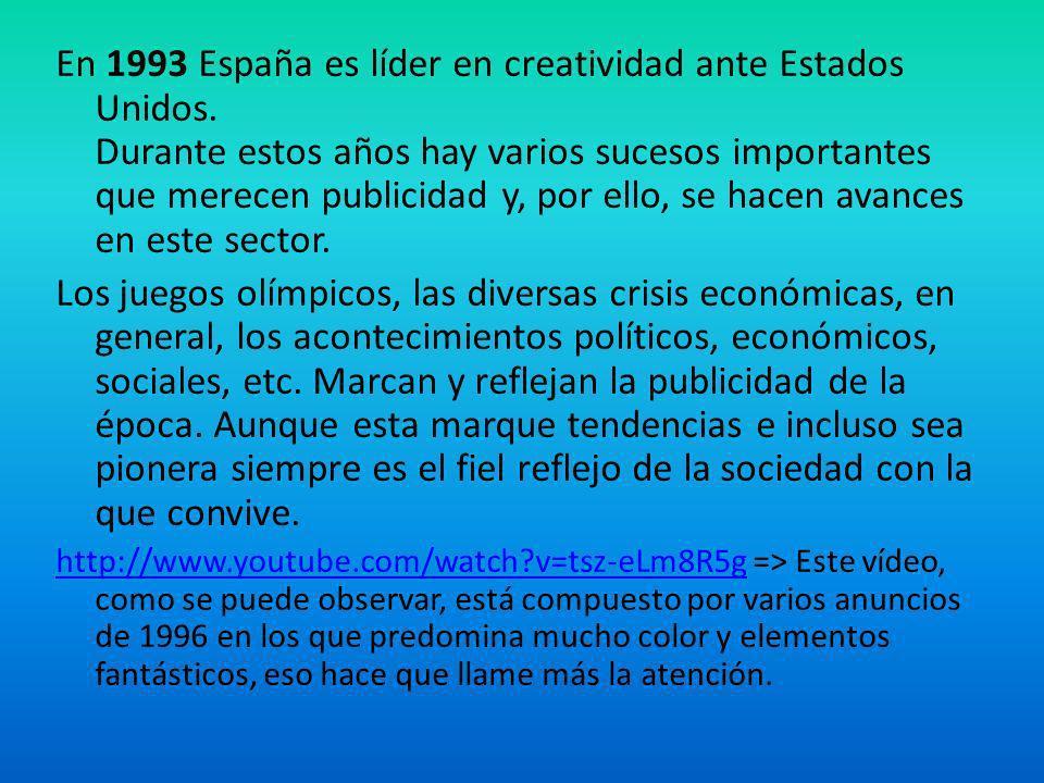 En 1993 España es líder en creatividad ante Estados Unidos
