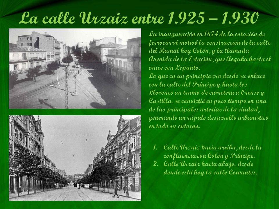 La calle Urzaiz entre 1.925 – 1.930