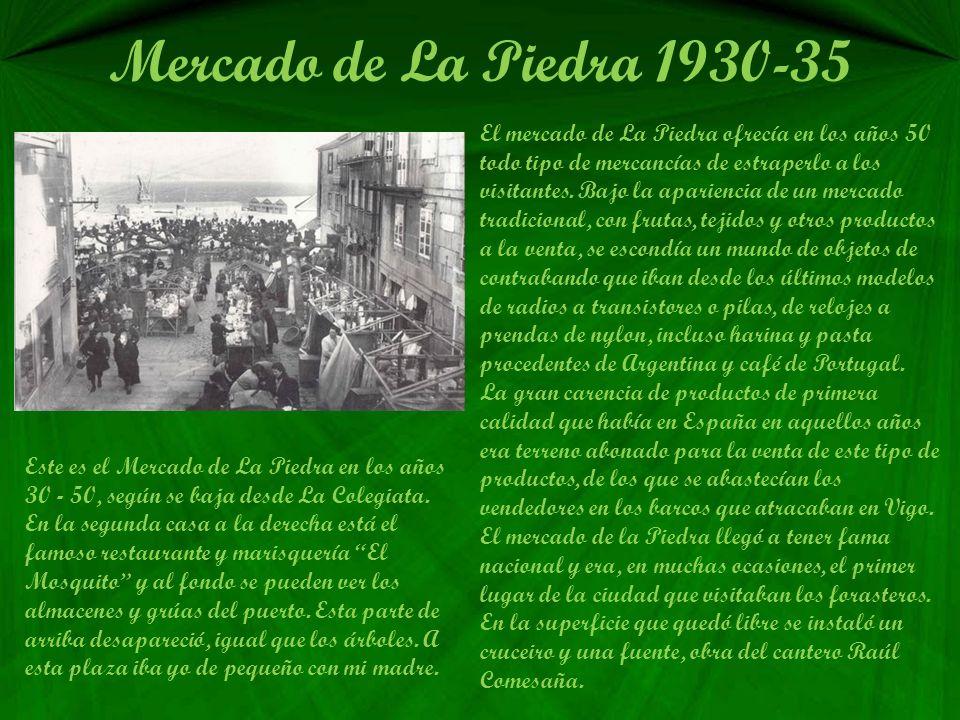 Mercado de La Piedra 1930-35