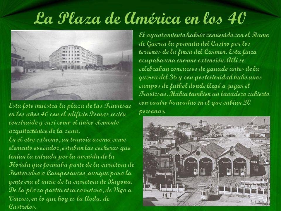 La Plaza de América en los 40