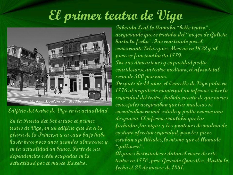 El primer teatro de Vigo