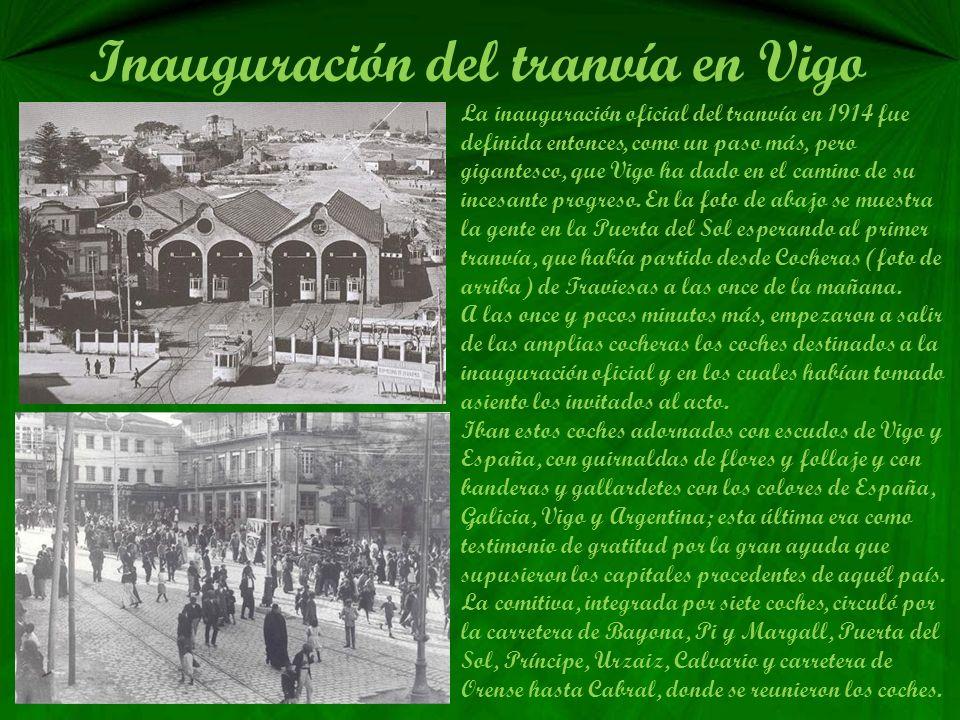 Inauguración del tranvía en Vigo
