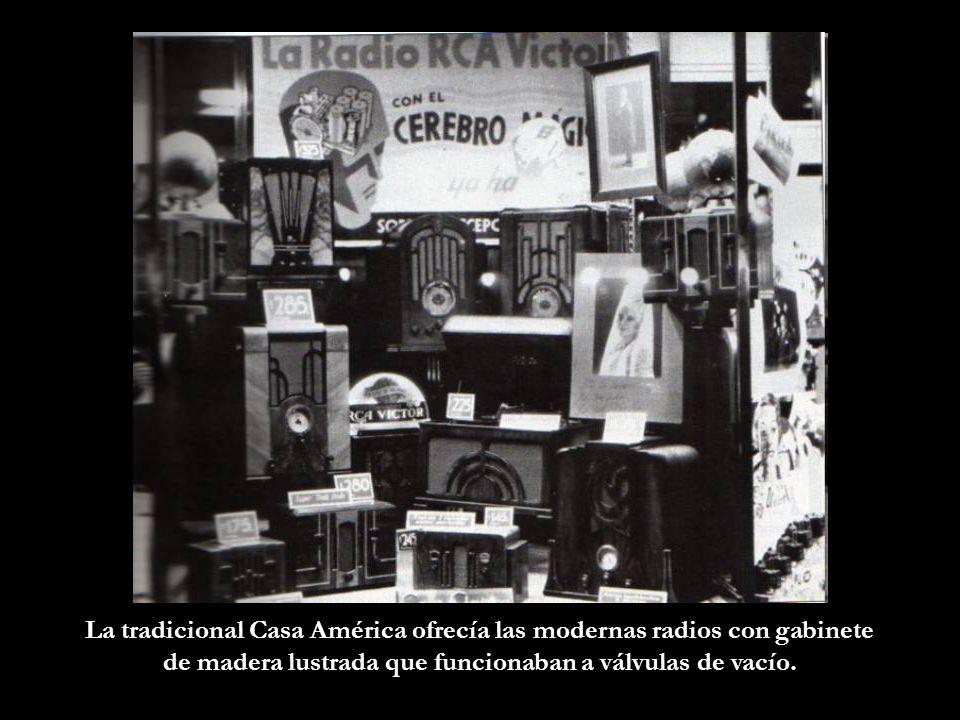 La tradicional Casa América ofrecía las modernas radios con gabinete
