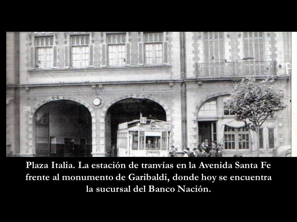 Plaza Italia. La estación de tranvías en la Avenida Santa Fe