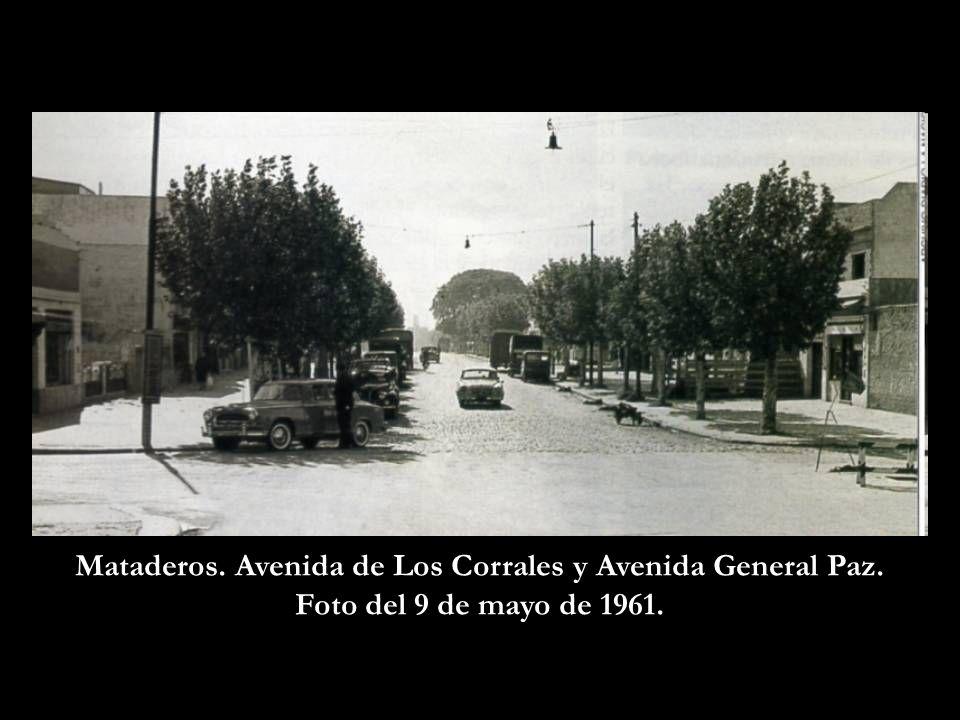 Mataderos. Avenida de Los Corrales y Avenida General Paz