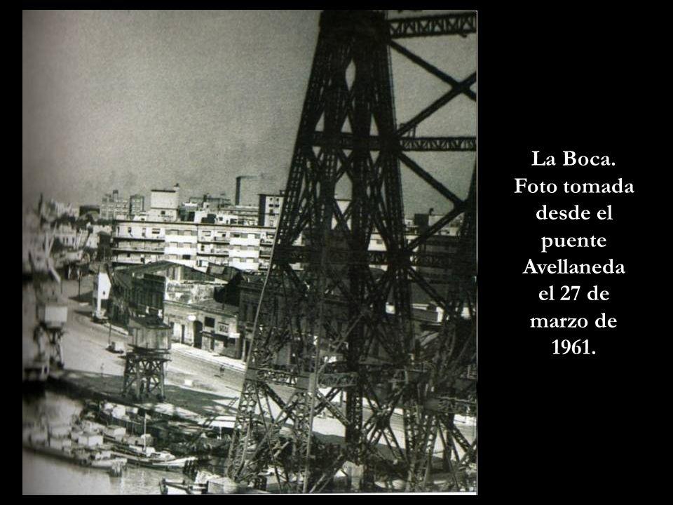 Foto tomada desde el puente Avellaneda el 27 de marzo de 1961.
