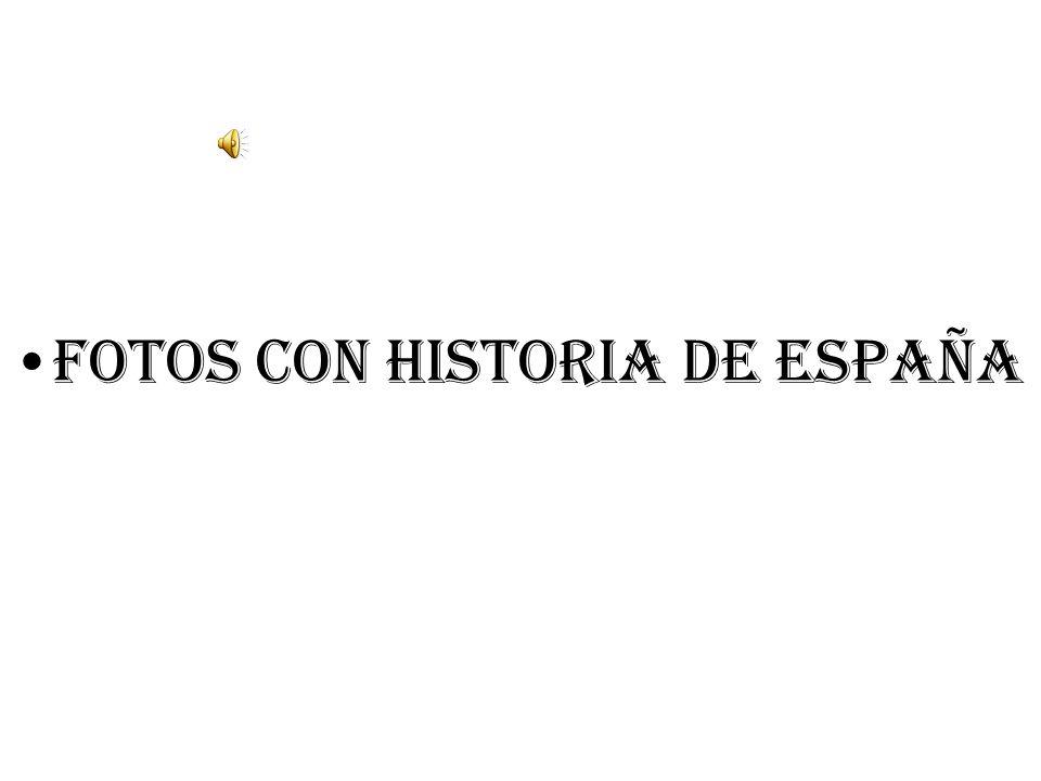 Fotos con historia de España