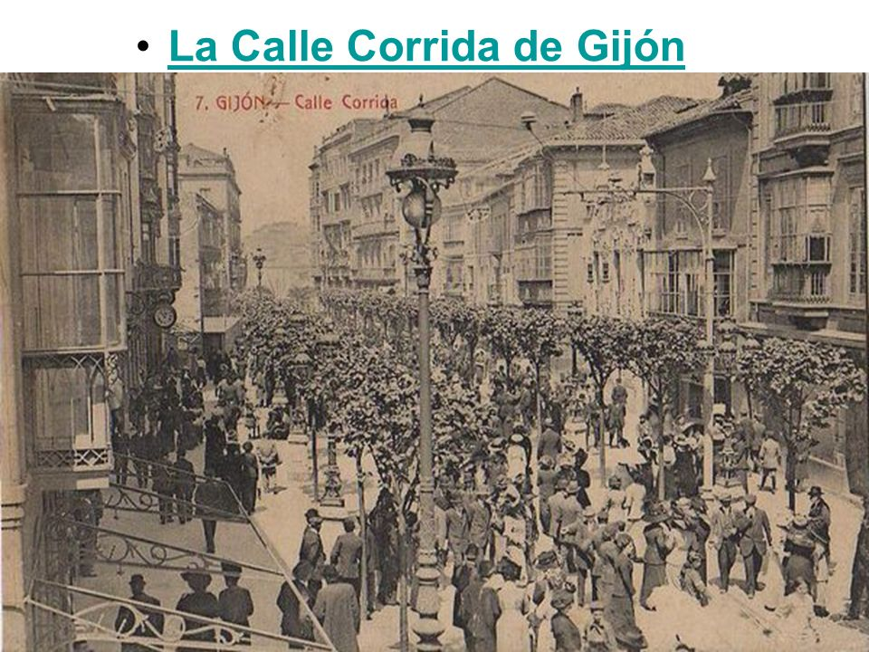 La Calle Corrida de Gijón