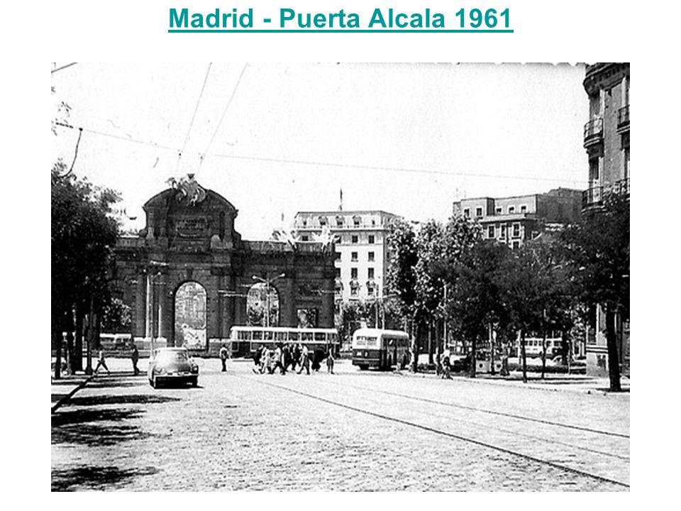 Madrid - Puerta Alcala 1961