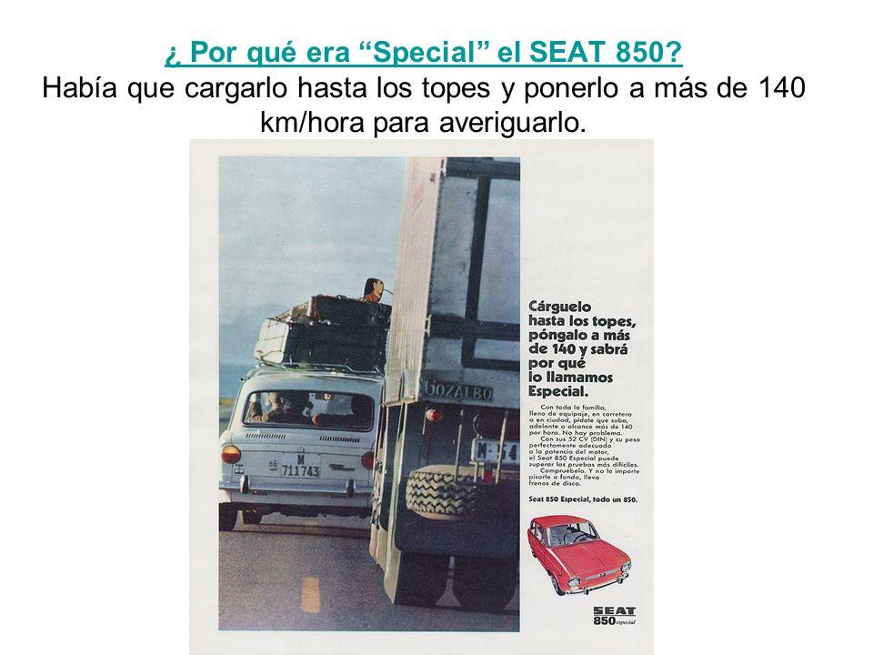 ¿ Por qué era Special el SEAT 850
