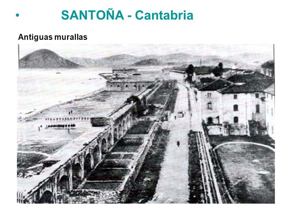 SANTOÑA - Cantabria Antiguas murallas