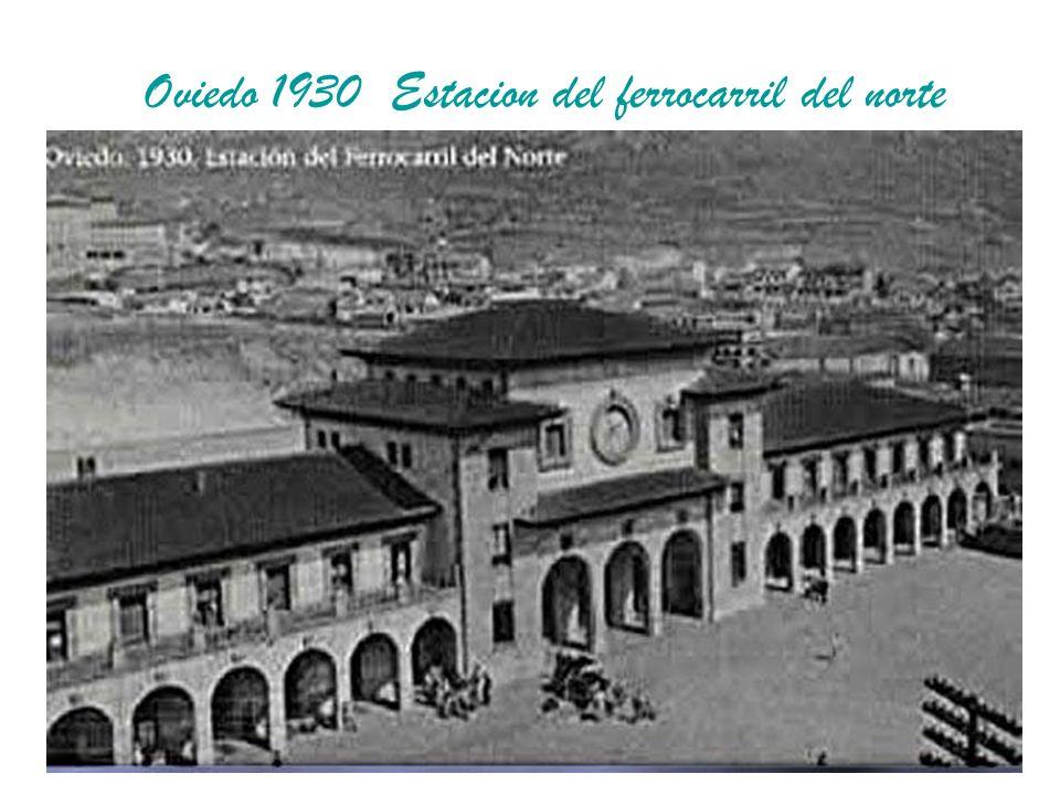 Oviedo 1930 Estacion del ferrocarril del norte