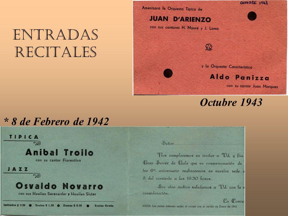 Entradas Recitales Octubre 1943 * 8 de Febrero de 1942