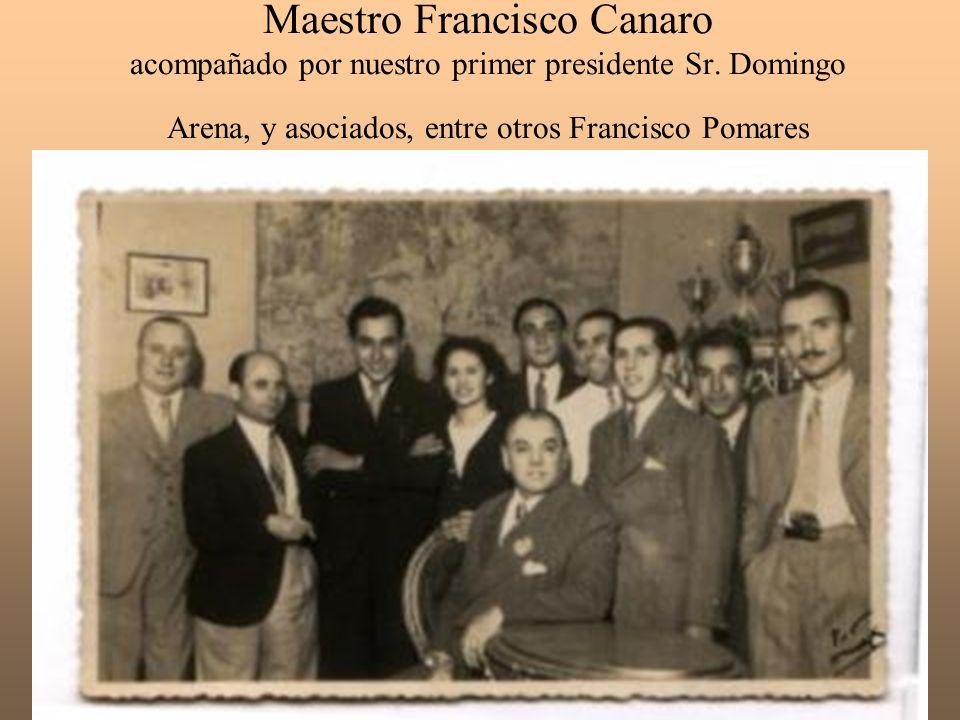 Maestro Francisco Canaro acompañado por nuestro primer presidente Sr