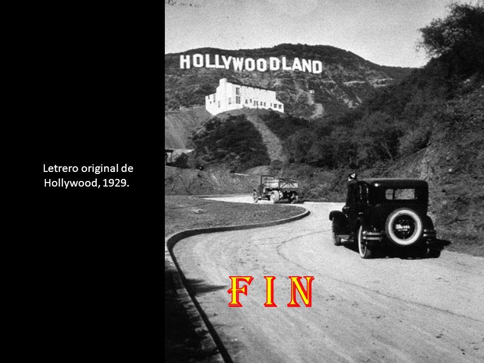 Letrero original de Hollywood, 1929.
