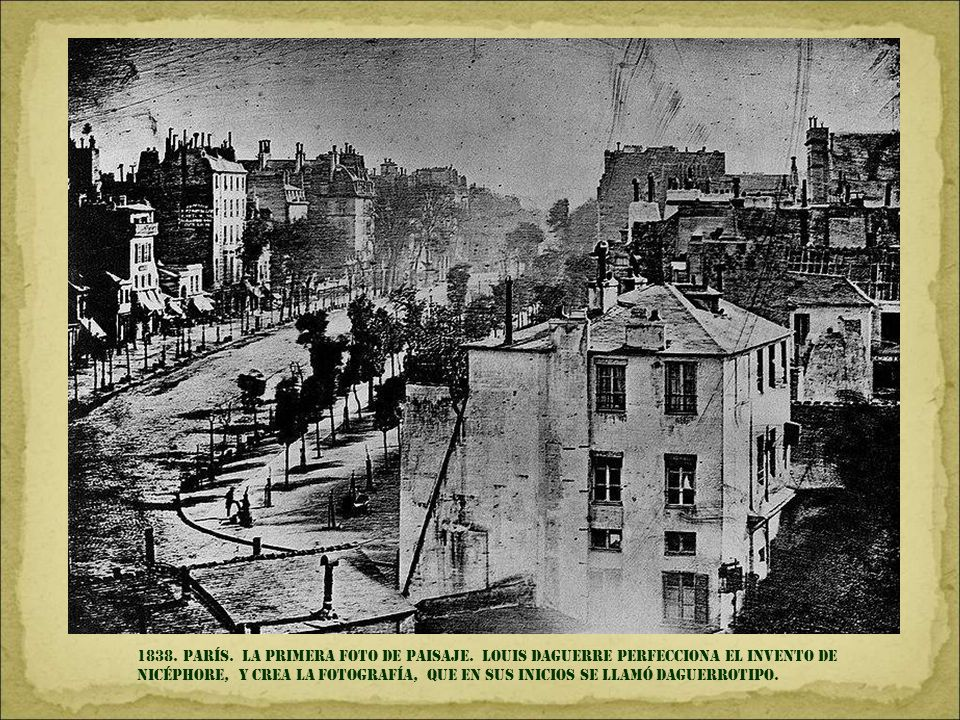 1838. parís. la primera foto de paisaje