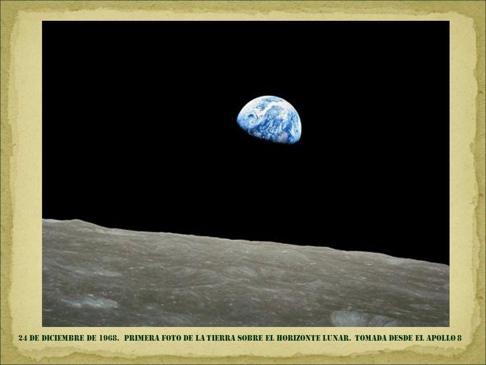 24 de diciembre de 1968. primera foto de la tierra sobre el horizonte lunar.