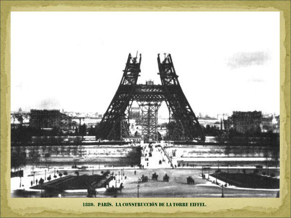 1889. parís. La construcción de la torre Eiffel.