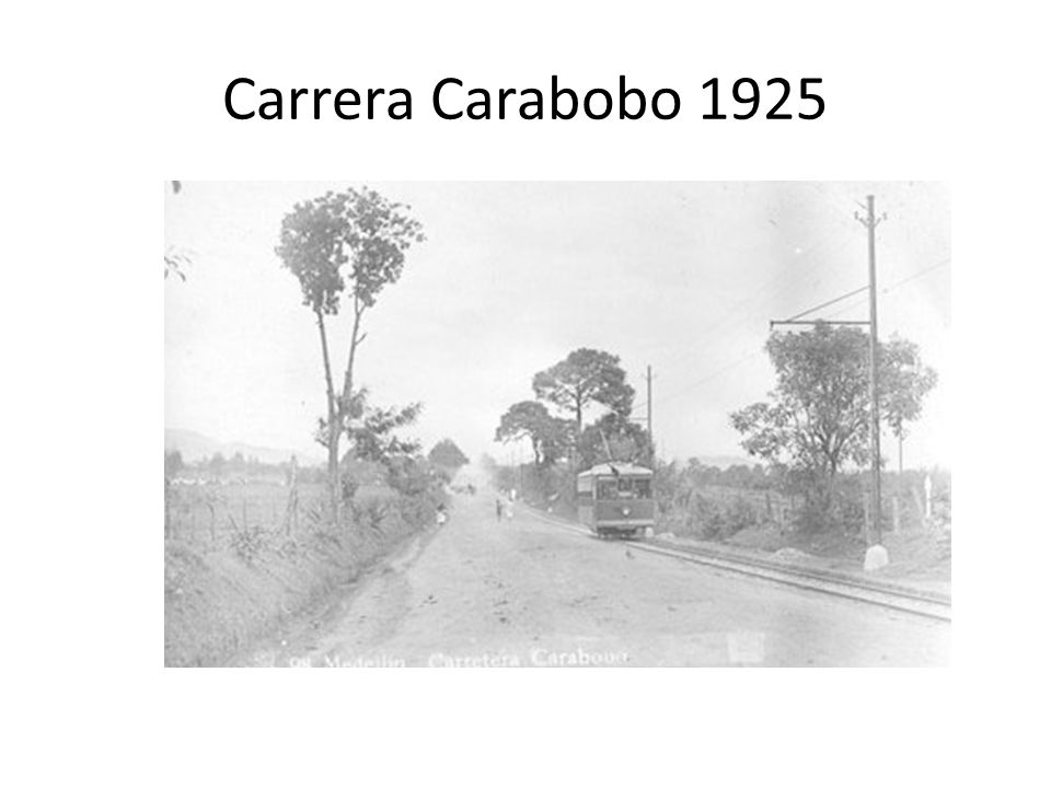 Carrera Carabobo 1925
