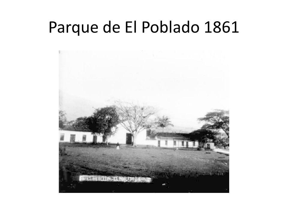 Parque de El Poblado 1861