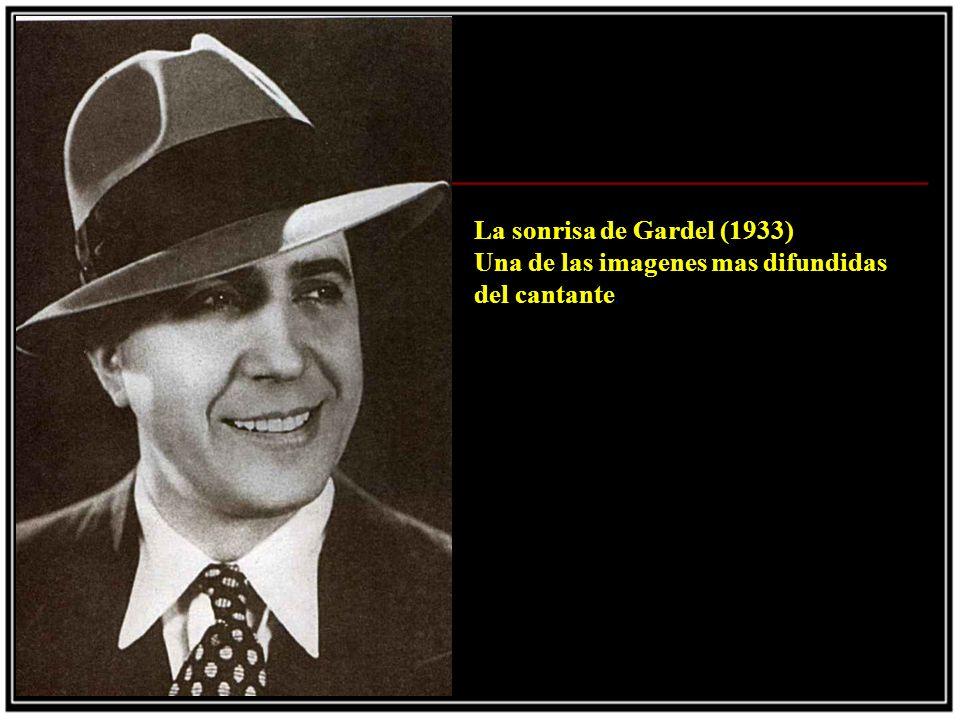 La sonrisa de Gardel (1933) Una de las imagenes mas difundidas del cantante.