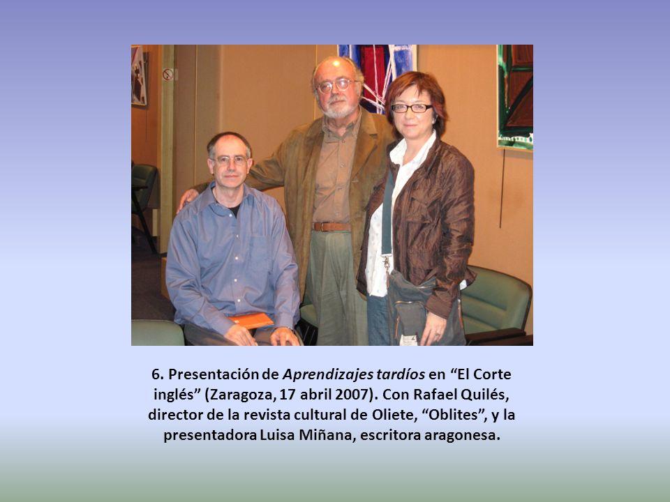 6.Presentación de Aprendizajes tardíos en El Corte inglés (Zaragoza, 17 abril 2007).