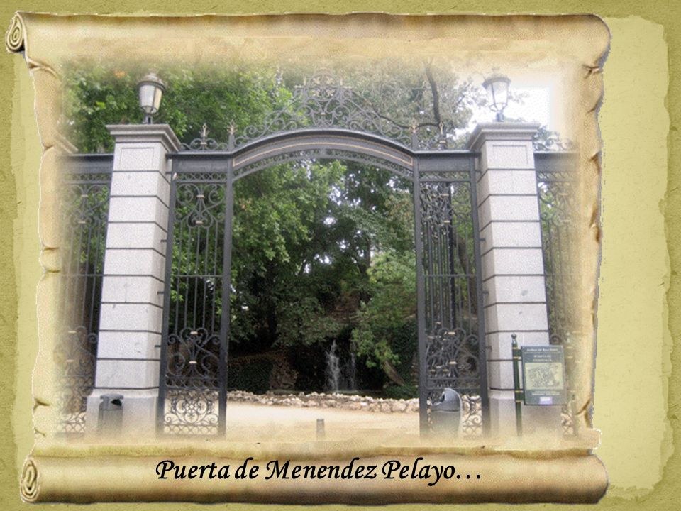 Puerta de Menendez Pelayo…