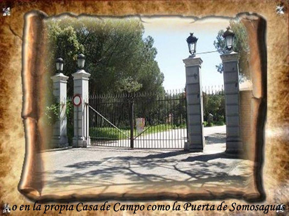 ..o en la propia Casa de Campo como la Puerta de Somosaguas