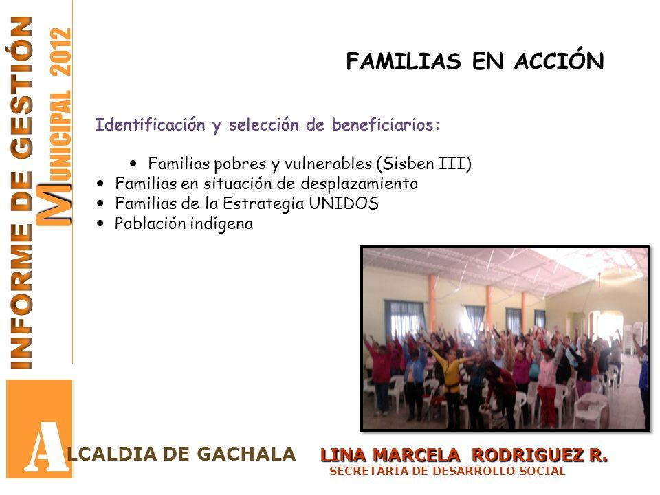 A MUNICIPAL 2012 INFORME DE GESTIÓN FAMILIAS EN ACCIÓN