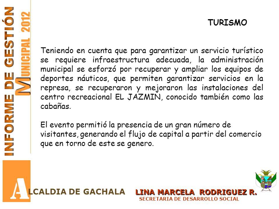 A MUNICIPAL 2012 INFORME DE GESTIÓN TURISMO