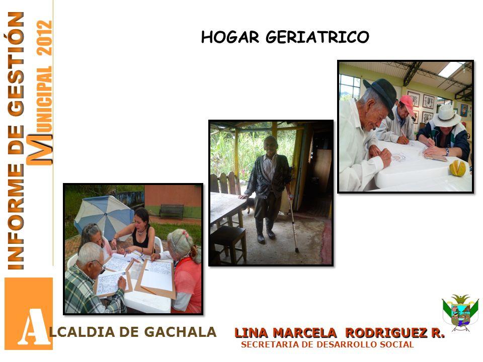 A MUNICIPAL 2012 INFORME DE GESTIÓN HOGAR GERIATRICO