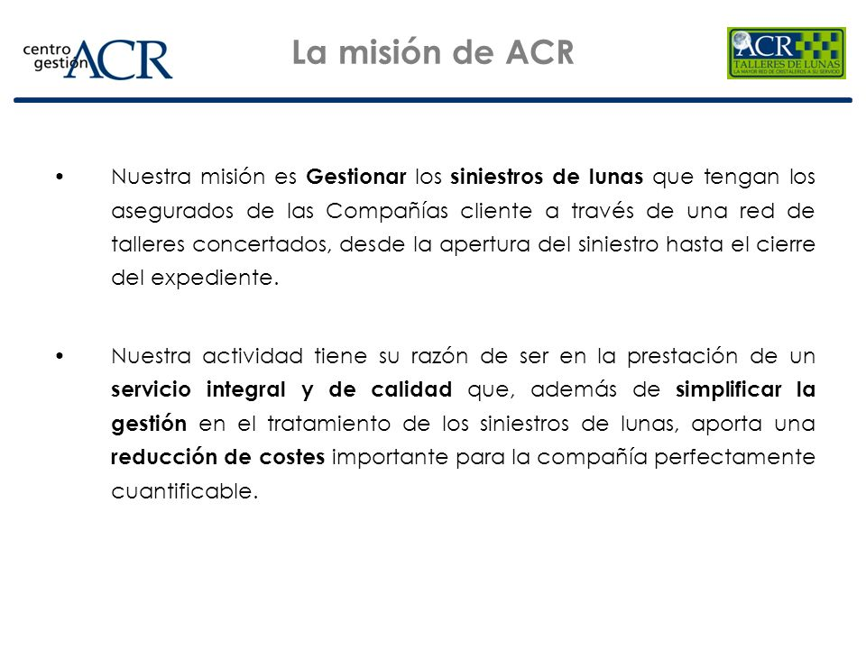 La misión de ACR