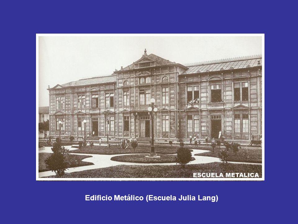 Edificio Metálico (Escuela Julia Lang)