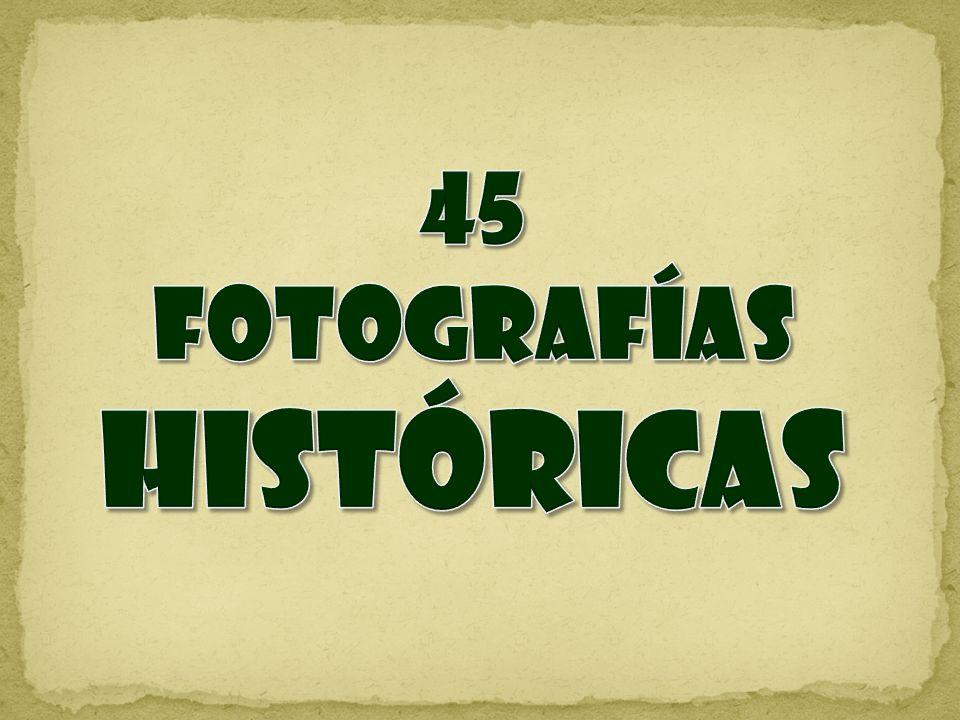 FOTOGRAFÍAS HISTÓRICAS