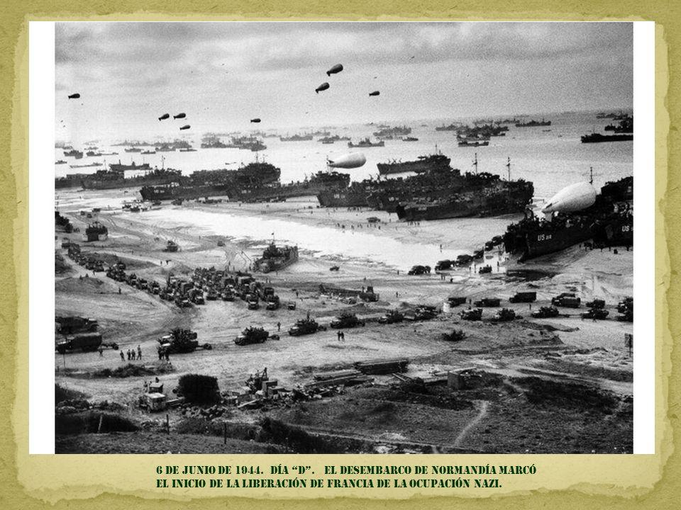 6 DE JUNIO DE 1944. Día d .