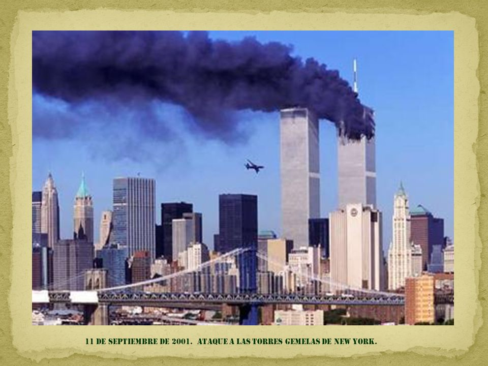 11 DE SEPTIEMBRE DE 2001. Ataque a las Torres Gemelas de NEW YORK.