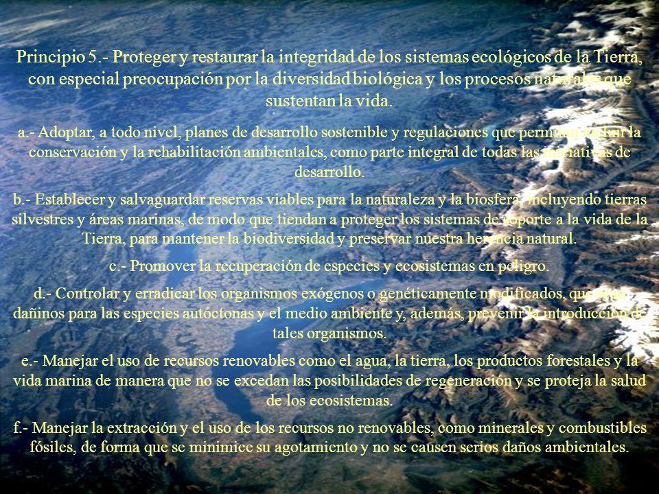 c.- Promover la recuperación de especies y ecosistemas en peligro.