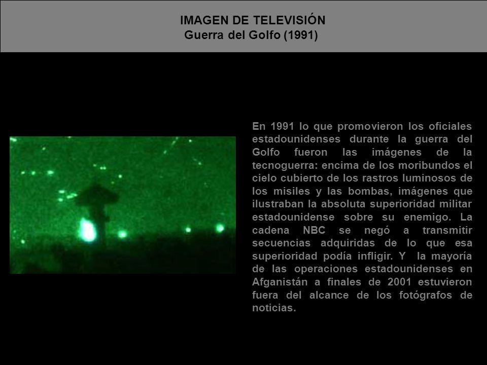 IMAGEN DE TELEVISIÓN Guerra del Golfo (1991)