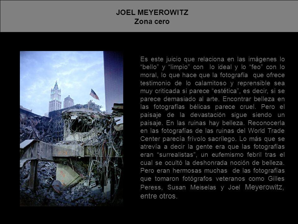 JOEL MEYEROWITZ Zona cero