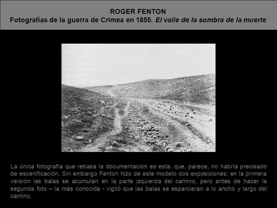 ROGER FENTONFotografías de la guerra de Crimea en 1855. El valle de la sombra de la muerte.