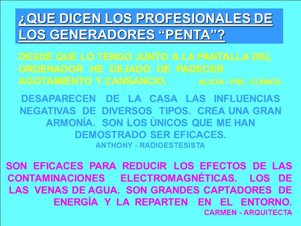 ¿QUE DICEN LOS PROFESIONALES DE LOS GENERADORES PENTA